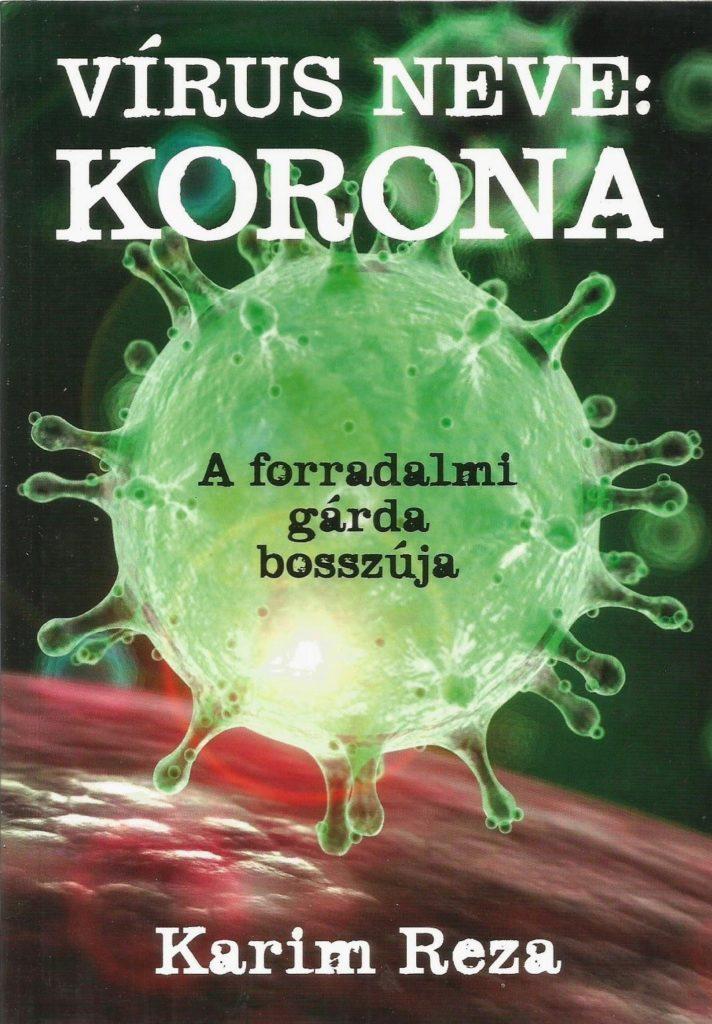 Karim Reza: Vírus neve: Korona
